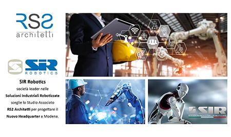 La societ� SIR Robotics sceglie RS2 Architetti per progettare il nuovo Headquarter a Modena.
